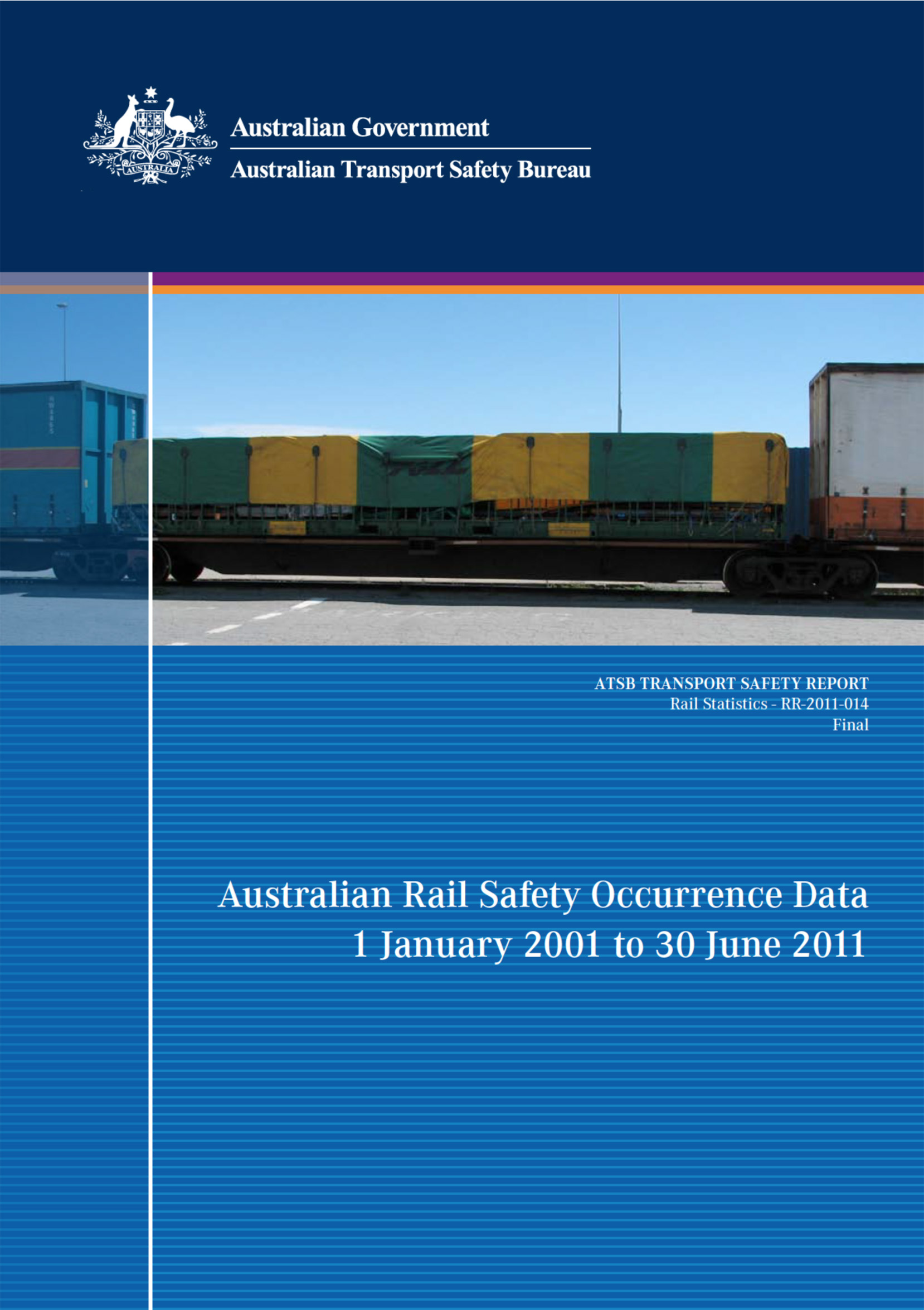 Download complete document - Australian Rail Safety Occurrence Data 1 January 2001 to 30 June 2011