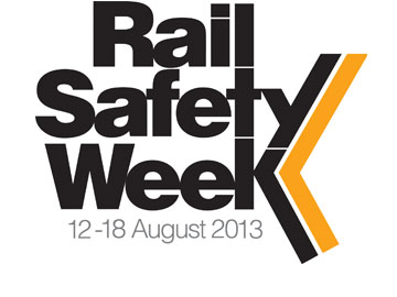 Rail Safety Week 12-18 August 2013