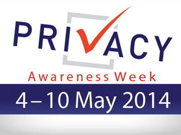 Privacy Awareness Week 4 - 10 May 2014