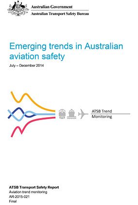 Download complete document - Emerging trends in Australian aviation safety July to December 2014