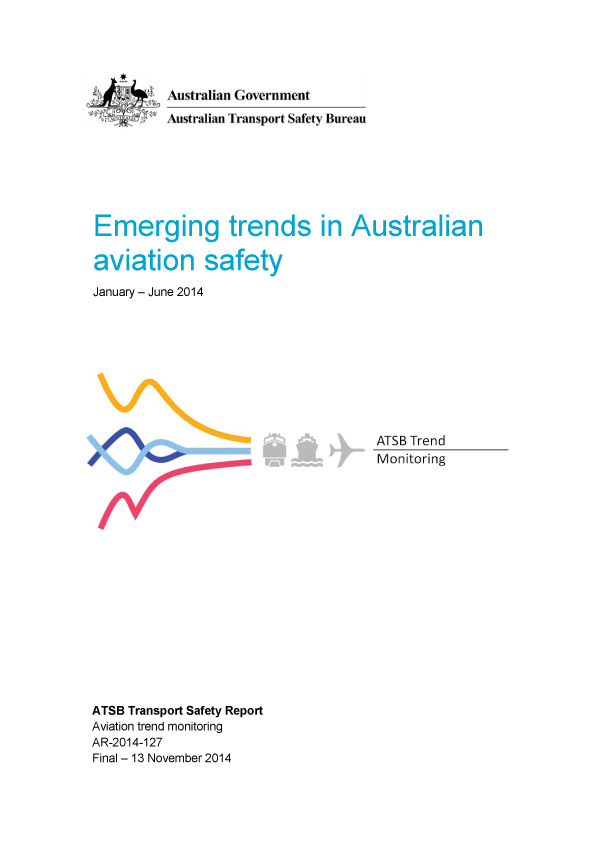 Download complete document - Emerging trends in Australian aviation safety: January – June 2014