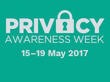 Privacy Awareness Week 15-19 May 2017