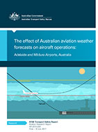 Download complete document - The effect of Australian aviation weather forecasts on aircraft operations: Adelaide and Mildura Airports, Australia