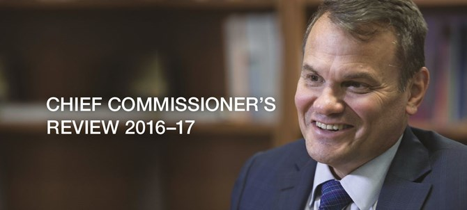 Chief Commissioner's Review 2016-17 - Greg Hood