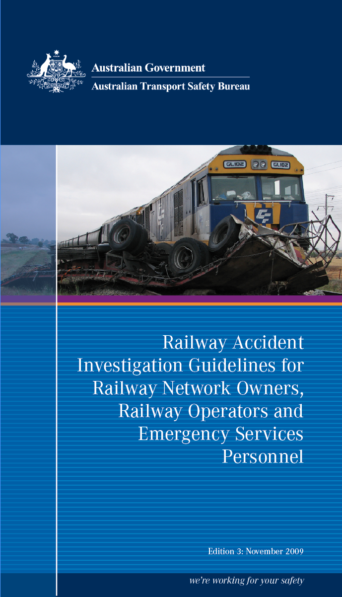 Download complete document - Railway Accident Investigation Guidelines for Railway Network Owners, Railway Operators and Emergency Services Personnel cover