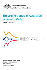 Download complete document - Emerging trends in Australian aviation safety January – June 2015