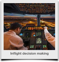 Inflight decision making