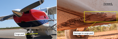 Figure 2: VH-MQI showing the cargo pod fitted to the aircraft (left) and damage sustained during the incident (right).